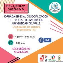 Jornada Especial de Socialización del Proceso de Inscripción Universidad del Valle