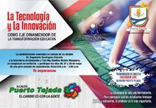 La tecnologia y la imnovación  como eje dinamizador de la transformación educativa